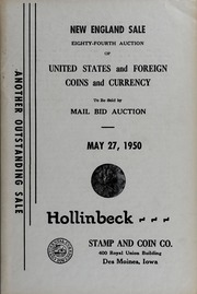 New England Sale: Eighty-Fourth Auction of United States and Foreign Coins and Currency