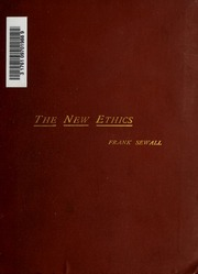 the justification of the good an essay on moral philosophy  the new ethics an essay on the moral law of use