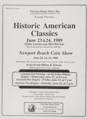 Newport Beach Coin Show: Historic American Classics
