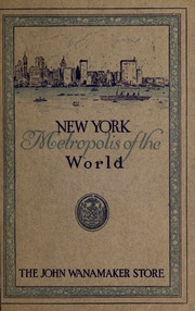 New York City and the Wanam...