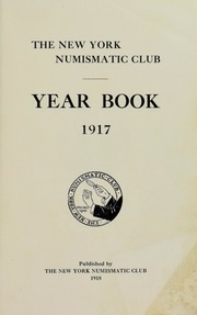 New York Numismatic Club: Yearbook 1917