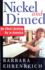 the struggle to fight the minimum wage in america in nickel and dimed a book by barbara ehrenreich Nickel and dimed ~ barbara ehrenreich ~ 7/01 ~ nonfiction patwest june 5, 2001 - 01:23 pm where have the poor disappeared to the occasional journalist of.