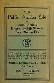 Nineteenth auction sale of coins, medals ... including the stock of the U. S. Coin and Stamp Exchange (W. O. Staab, proprietor) ... [11/11/1905]