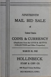 Nineteenth Mail Bid Sale of United States Coins & Currency