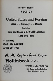 Ninety-Eighth Auction: United States and Foreign Coins, Currency, Medals