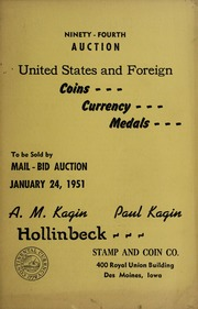 Ninety-Fourth Auction: United States and Foreign Coins, Currency, Medals