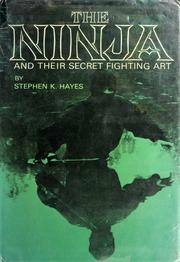 The Ninja And Their Secret Fighting Art Hayes Stephen K border=