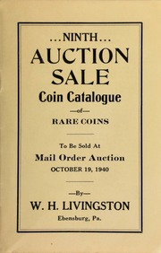 Ninth auction sale : coin catalogue of rare coins to be sold at mail order auction ... [10/19/1940]