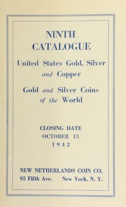 Ninth catalogue : United States gold, silver and copper : gold and silver coins of the world. [10/13/1942]