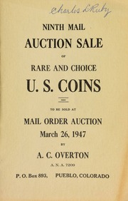 Ninth mail auction sale of rare and choice U.S. coins, to be sold at mail order auction ... [03/26/1947]