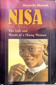 Nisa The Life And Words Of A Kung Woman Shostak Marjorie 1945