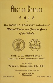 No. 115 Mehl Quality Sale: United States and American Colonial Coins, The Oliver E. Futter Collection, The Joseph C. Rovensky Collection, and the Personal Collection and stock of United States and Foreign Gold, Silver and Copper Coins of Mr. L.W. Hoffecker