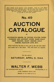 No. 49. Auction catalogue of extensive series of United States coins, foreign and ancient coins, rare half cent proofs, many choice gold pieces, bargain lots, etc. [04/08/1944]