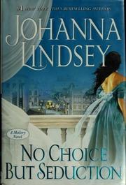 No choice but seduction : Johanna Lindsey : Free Download
