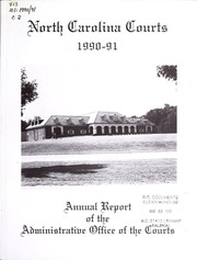 North carolina courts annual report of the administrative office of the courts north - Administrative office of the courts ...