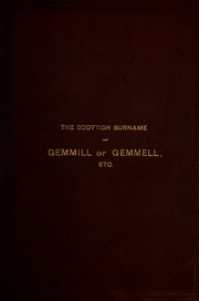 Note On The Probable Origin Of Scottish Surname Gemmill Or Gemmell With A Genealogical Account Family Templehouse Scotland