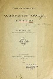 Notes archéologiques sur la Collégiale Saint-Georges de Pithiviers