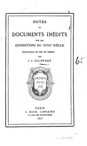 Notes et documents inédits sur les expositions du xviiie siècle, recueillis ...