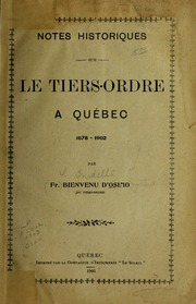 Notes historiques sur le Tiers-ordre a Quebec 1678-1902