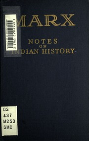 Notes on Indian history (664-1858) : Marx, Karl, 1818-1883 : Free