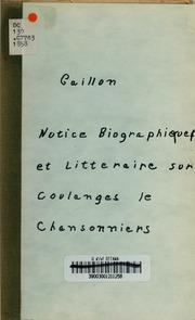 Notice biographique et littéraire sur Coulanges le chansonnier