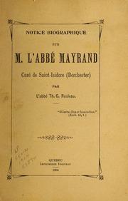 Notice biographique sur M. l-Abbe Mayrand, cure de Saint-Isidore Dorchester