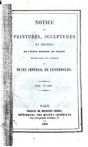 Notice des peintures, sculptures et dessins de l-école moderne de France ...