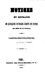 Notice et extraits de quelques ouvrages écrits en patois du Midi de la ...
