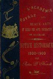 Notice historique publiée a l-occasion du centenaire de la réouverture de cette institution artistique, 1800-1900