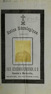 Notice necrologique: Rev. Edouard Crevier, G. V., Decede a Marieville, samedi, 22 janvier 1881