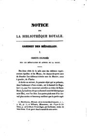 Notice sur la Bibliothèque royale et particulièrement sur le cabinet des médailles, antiques et ...