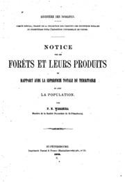 Notice sur les forêts et leurs produits: en rapport avec la superficie ...