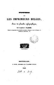 Notice sur les imprimeurs belges: avec des planches xylographiques