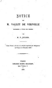 Notice sur M. Vallet de Viriville: Cette notice a été lue a ̀la Societé ...