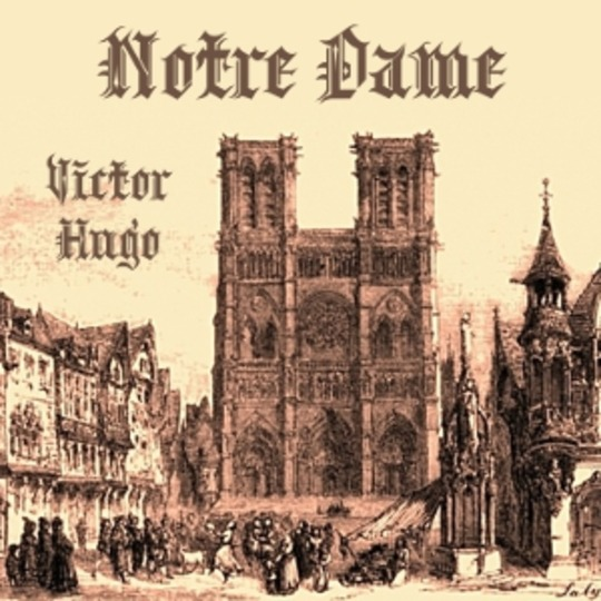 Notre Dame : Victor Hugo : Free Download, Borrow, and ...