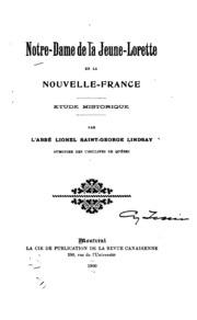 Notre-Dame de la Jeune-Lorette en la Nouvelle France: étude historique
