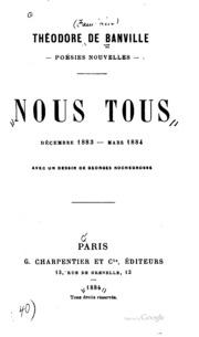 Nous Tous: Décembre 1883-Mars 1884