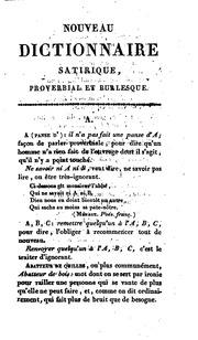 Nouveau dictionnaire proverbial, satirique et burlesque: plus complet que ceux qui ont paru ...