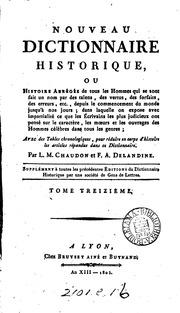 Nouveau dictionnaire historique, ou, Histoire abrégée de tous les hommes qui se sont fait un nom ...