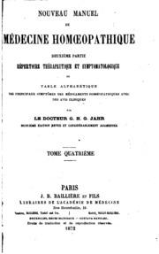 Vol 4: Nouveau manuel de médecine homoeopathique...: première partie, manuel de ...