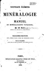 Nouveaux élémens de minéralogie, ou, Manuel du minéralogiste voyageur