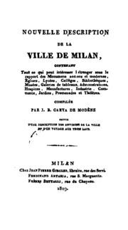 Nouvelle description de la ville de Milan. Suivie d-une description des environs de la ville et ...