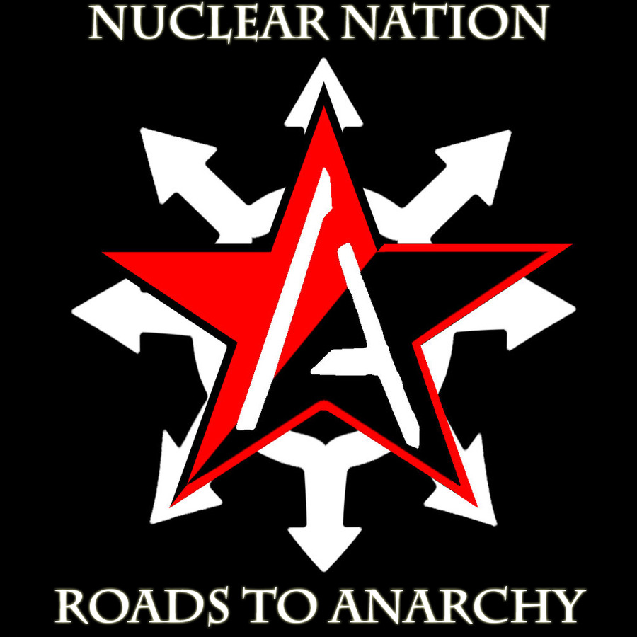 Anarchy Nation Pictures nuclear nation - roads to anarchy (2014) : maniak (georgios