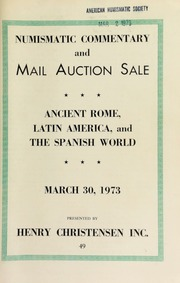 Numismatic commentary and mail auction sale : ancient Rome, Latin America, and the spanish world. [03/30/1973]