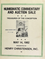 Numismatic commentary and auction sale : featuring treasures of the conception, ancient Greek & Roman coins ... [05/14/1982]