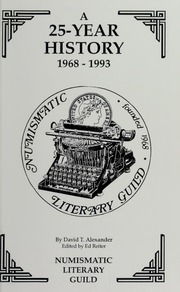 Numismatic Literary Guild: A 25-Year History, 1968-1993