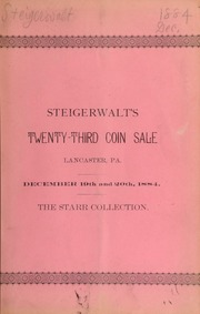 The numismatic and war envelope collections of the late Hon. William H. Starr ... [12/19/1884]