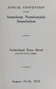 The Numismatist: Proceedings of The American Numismatic Association Convention 1942