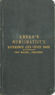 The Numismatists' Reference and Check Book