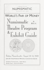 American Numismatic Association World's Fair of Money: Numismatic Theatre Program & Exhibit Guide